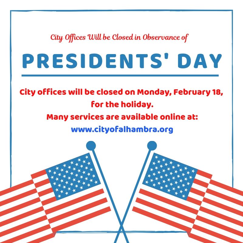 city offices closed Monday, February 18, in observance of Presidents' Day