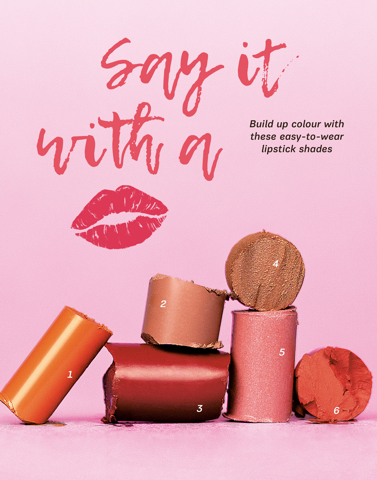 Say it with a kiss - easy-to-wear lipstick shades