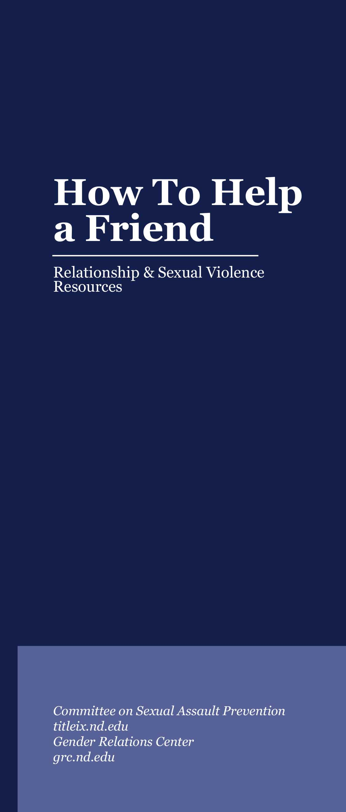 blue brochure stating How to Help A Friend, Relationship and Sexual Violence Resources
