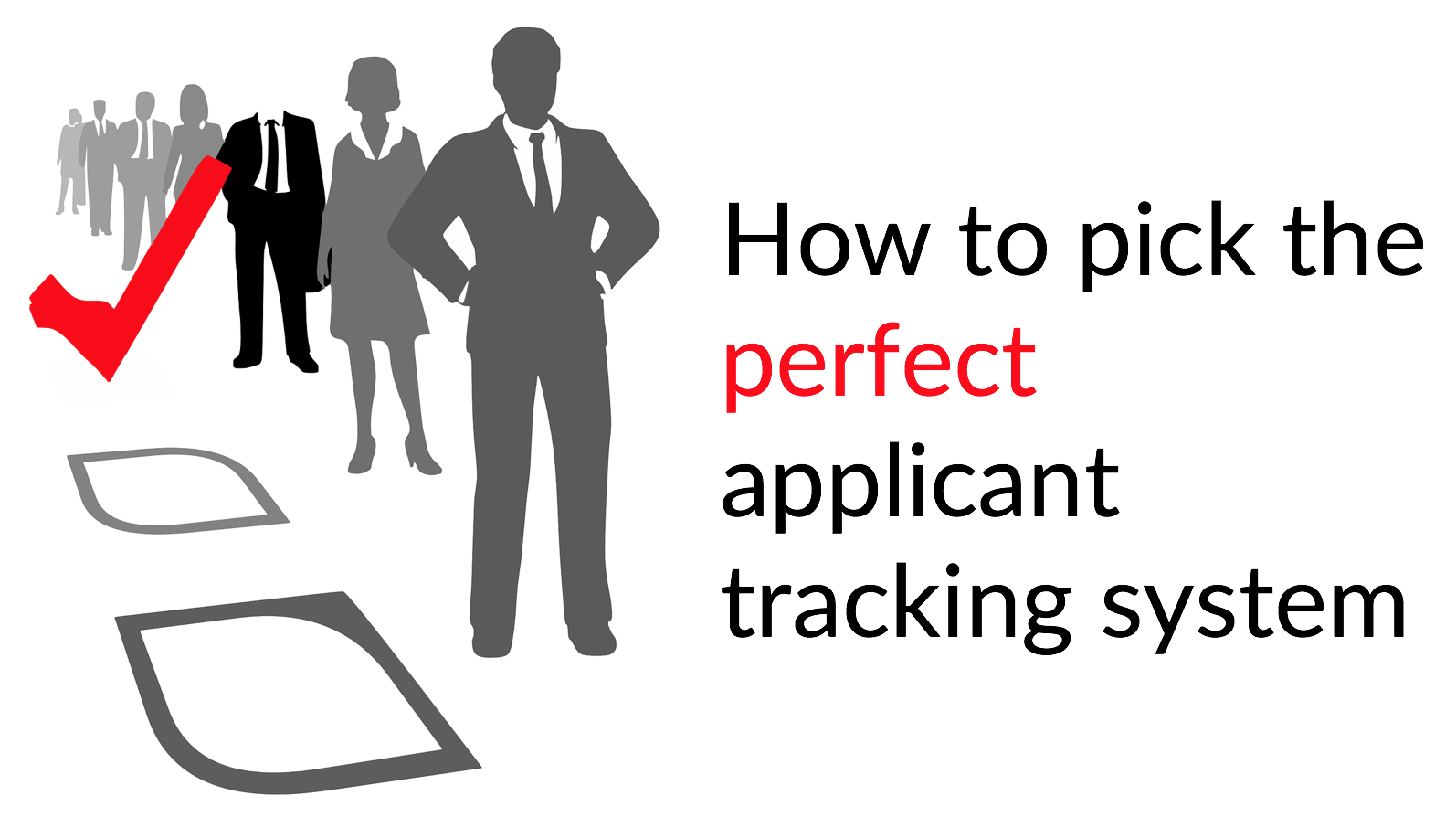 22 questions to evaluate applicant tracking systems and choose the perfect ATS for your organization
