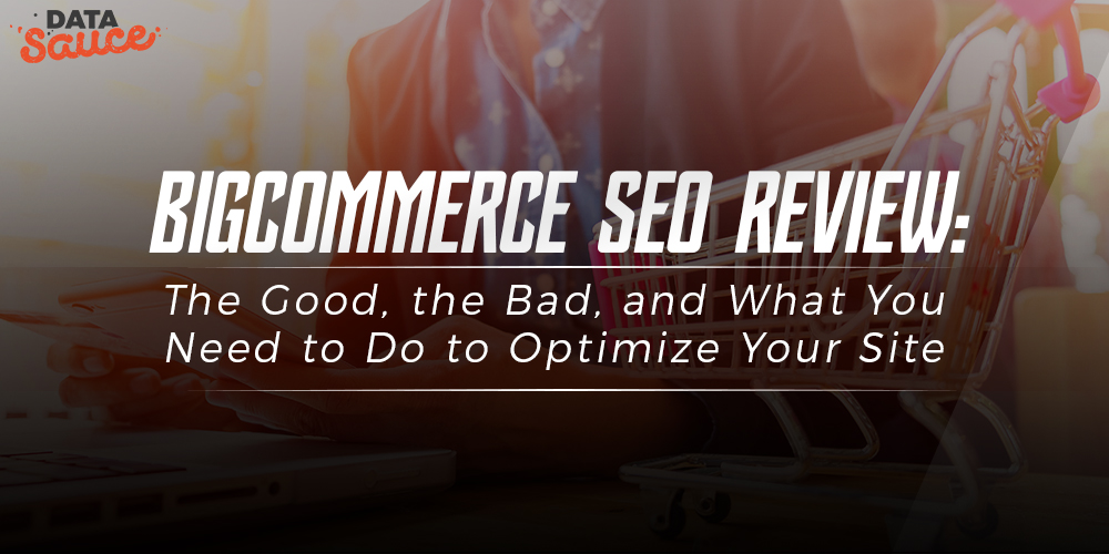 BigCommerce SEO Review