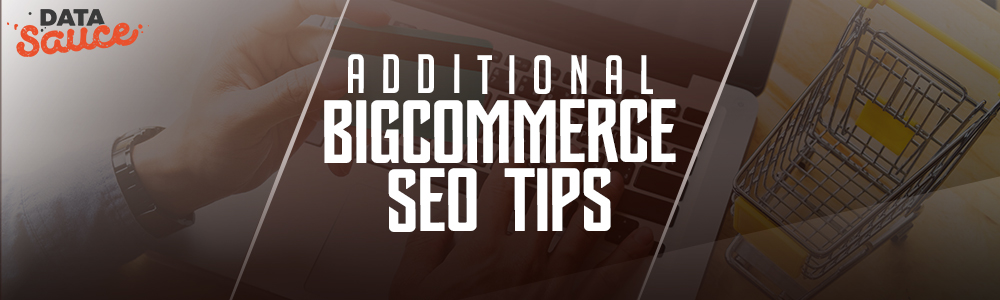 BigCommerce SEO Tips