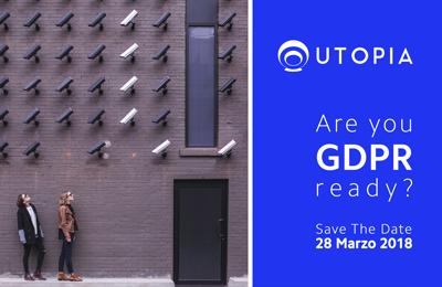 Are you GDPR ready?    workshop gratuito 28 marzo 2018