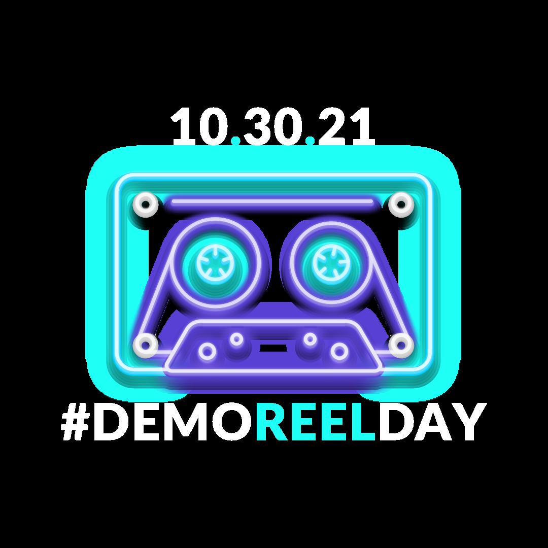 Demo Reel Day is October 30, 2021