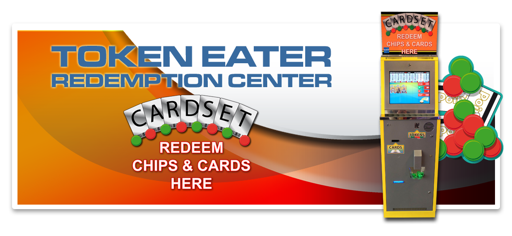Token Eater / redemption center