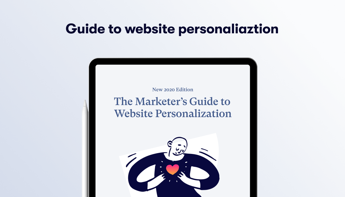 Marketers Guide to Website Personalization