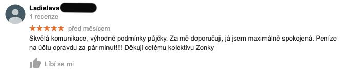 Měsíc stará recenze služby Zonky na Googlu - recenzentka Ladislava chválí komunikaci a to, že jí peníze přišly do 5 minut.