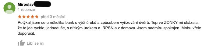 Recenze služby Zonky na Googlu - recenzent Miroslav chválí, že vše vyřídil jednoduše a rychle s nízkým úrokem a RPSN.