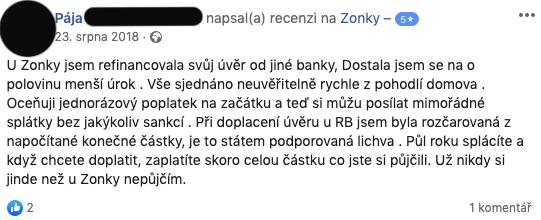 Facebooková recenze služby Zonky - Pája chválí rychlost refinancování úvěru a o polovinu nižší úrok než u své původní banky.