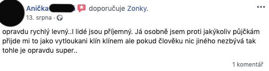 """Facebooková recenze služby Zonky - Anička chválí slovy """"opravdu rychlý a levný"""". Také dodává, že zaměstnanci jsou příjemní."""