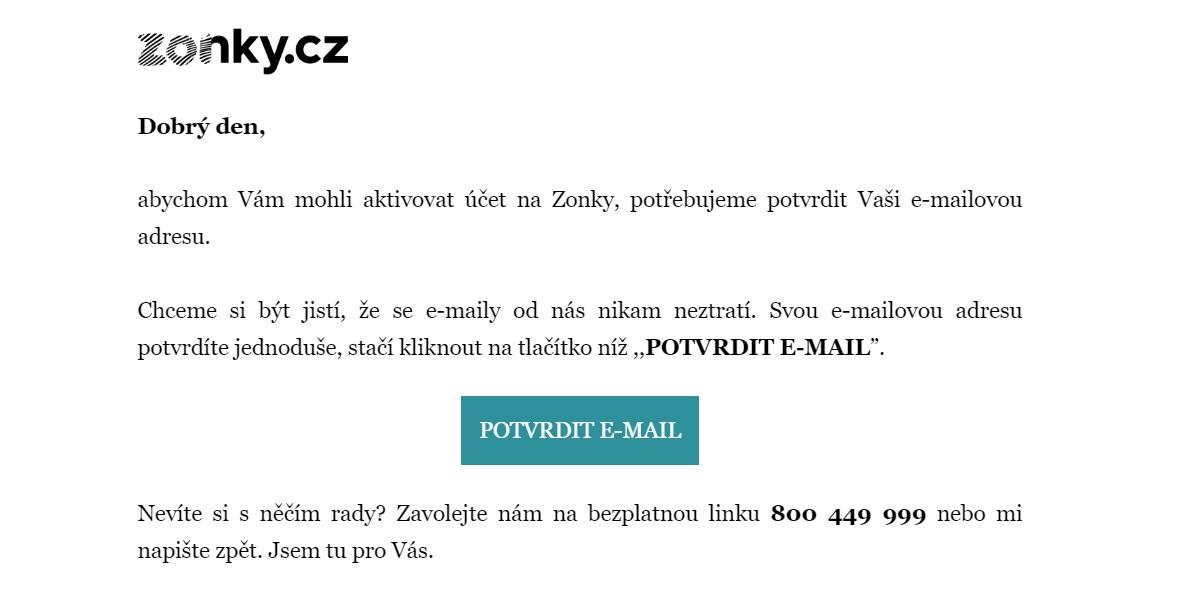 """Email od společnosti Zonky s tlačítkem """"POTVRDIT E-MAIL"""". Kliknutím na něj potvrdíme naši emailovou adresu."""