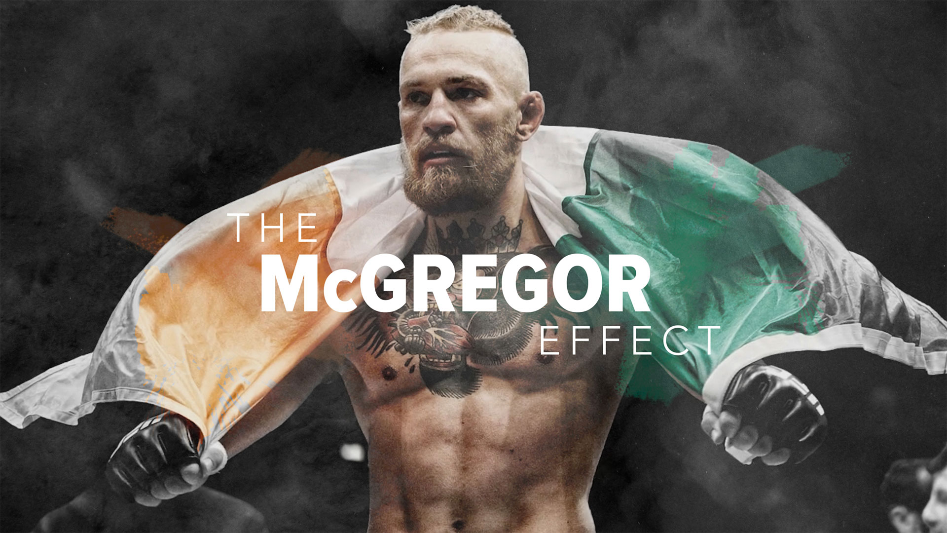 The Connor McGregor Effect