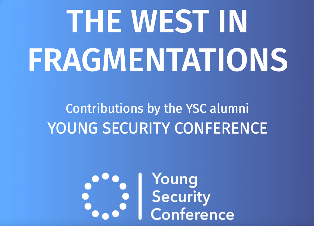 The West in Fragmentations - Young Security Conference Book