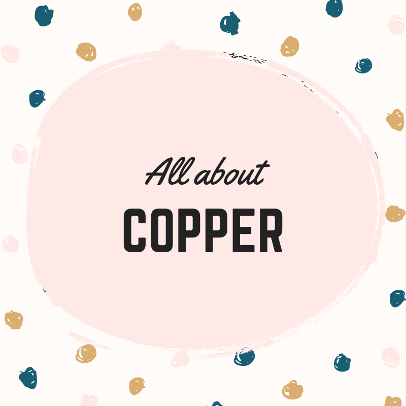 All About Copper