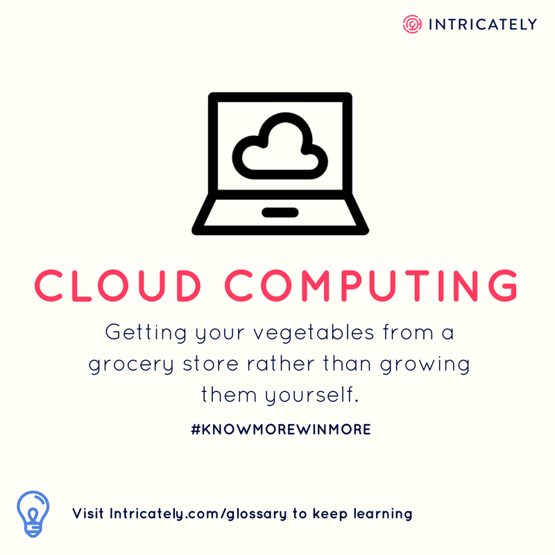 What does cloud computing mean definition getting your vegetables from a grocery store rather than growing them yourself solutioingenieria Image collections