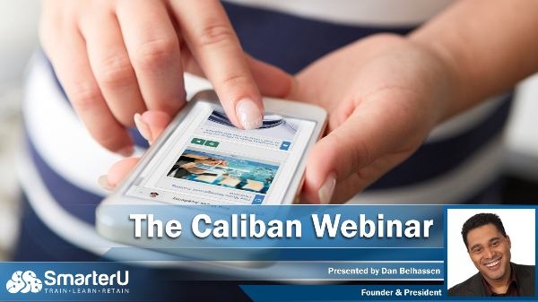 Caliban Webinar - SmarterU LMS - Blended Learning
