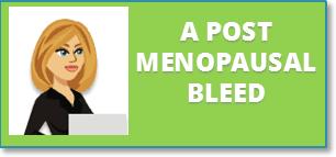 A Post Menopausal Bleed