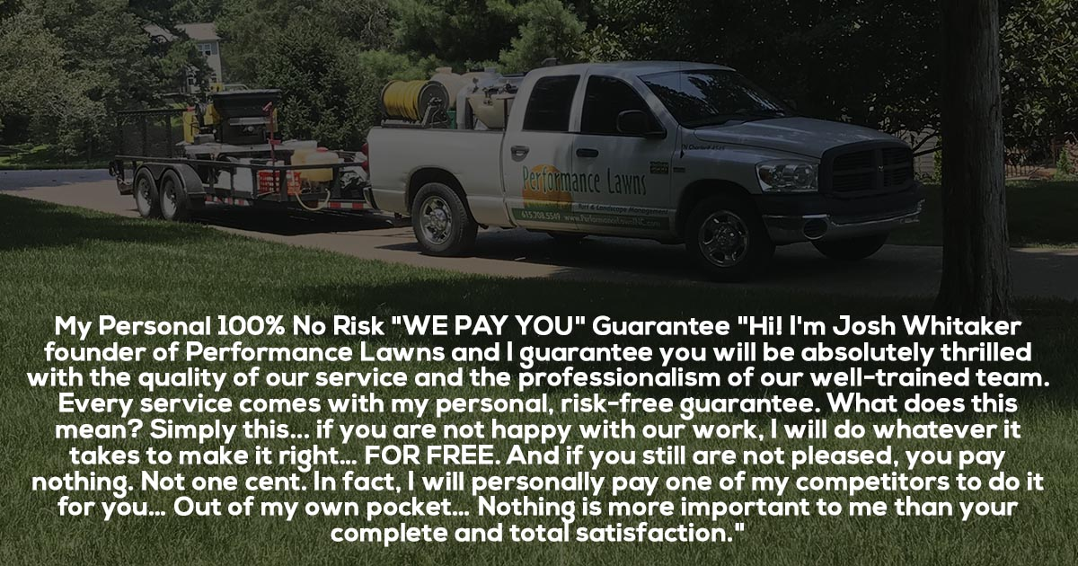 Performance Lawn Satisfaction Guarantee