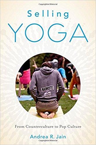Selling Yoga Andrea Jain