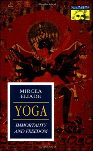 Yoga, Eliade