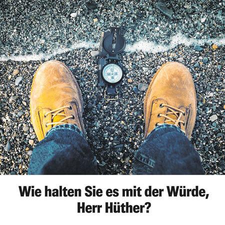 """""""Wie halten Sie es mit der Würde, Herr Hüther?"""" (Mannheimer Morgen)"""