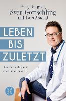 Leben bis zuletzt - Sven Gottschling