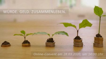 Online-Convent: Würde. Geld. Zusammenleben.