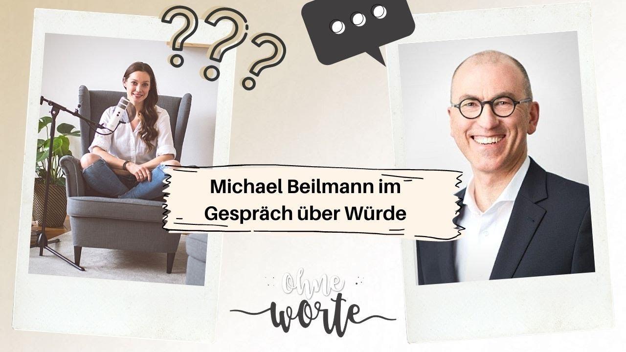 Ein Gespräch über Würde – Interview mit Michael Beilmann