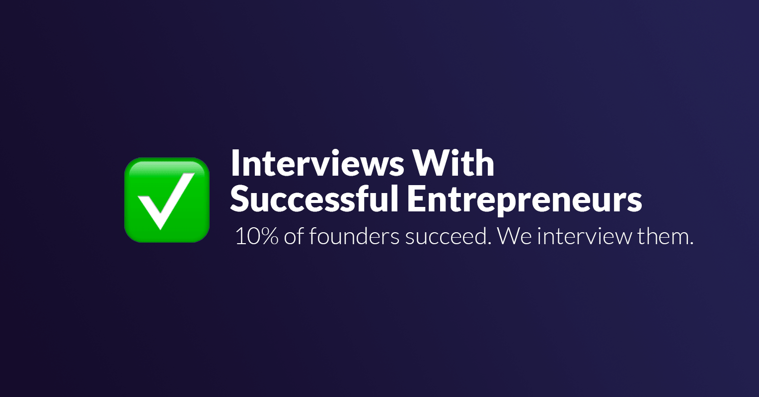 interview of successful entrepreneur