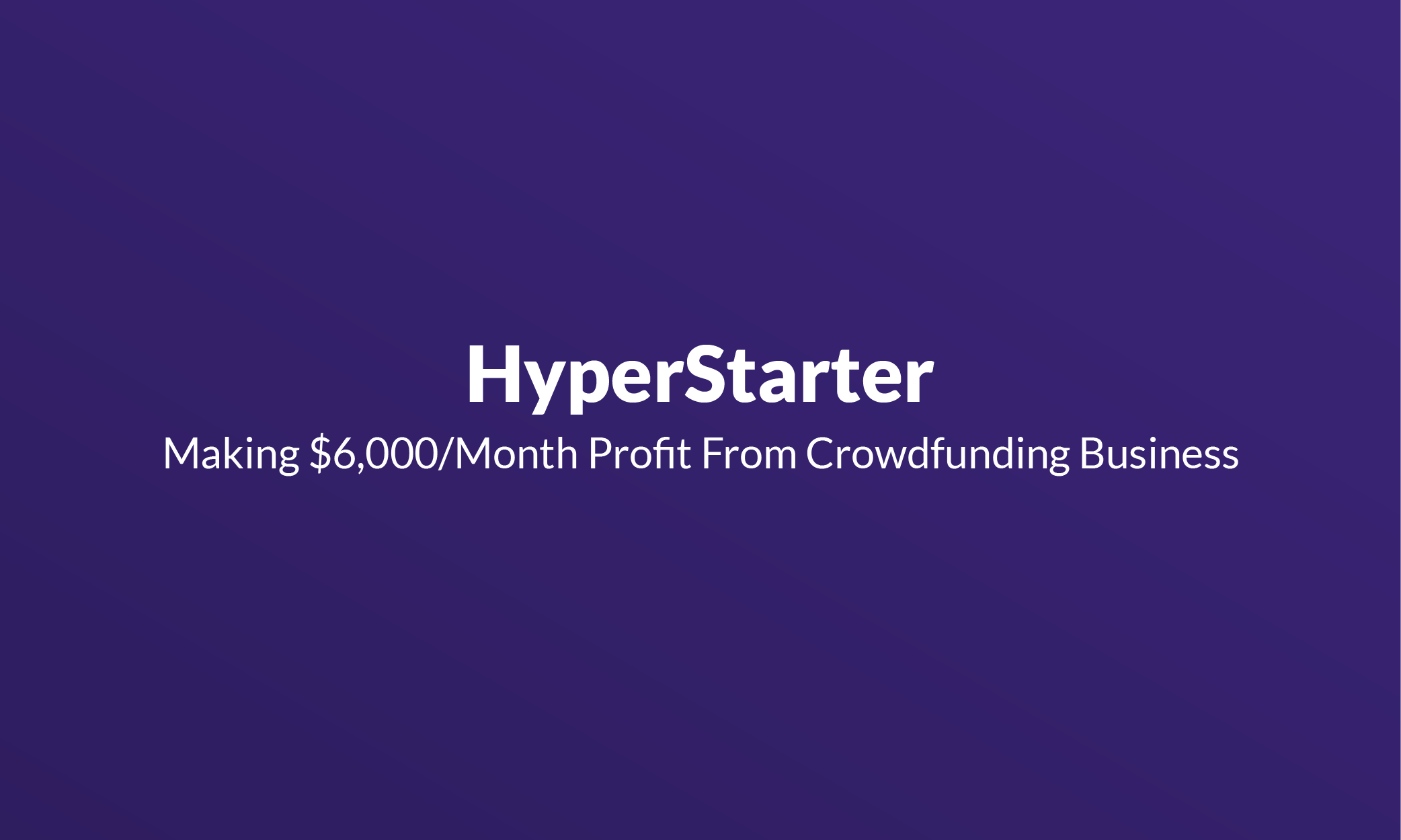 Hyperstarter Mistakes