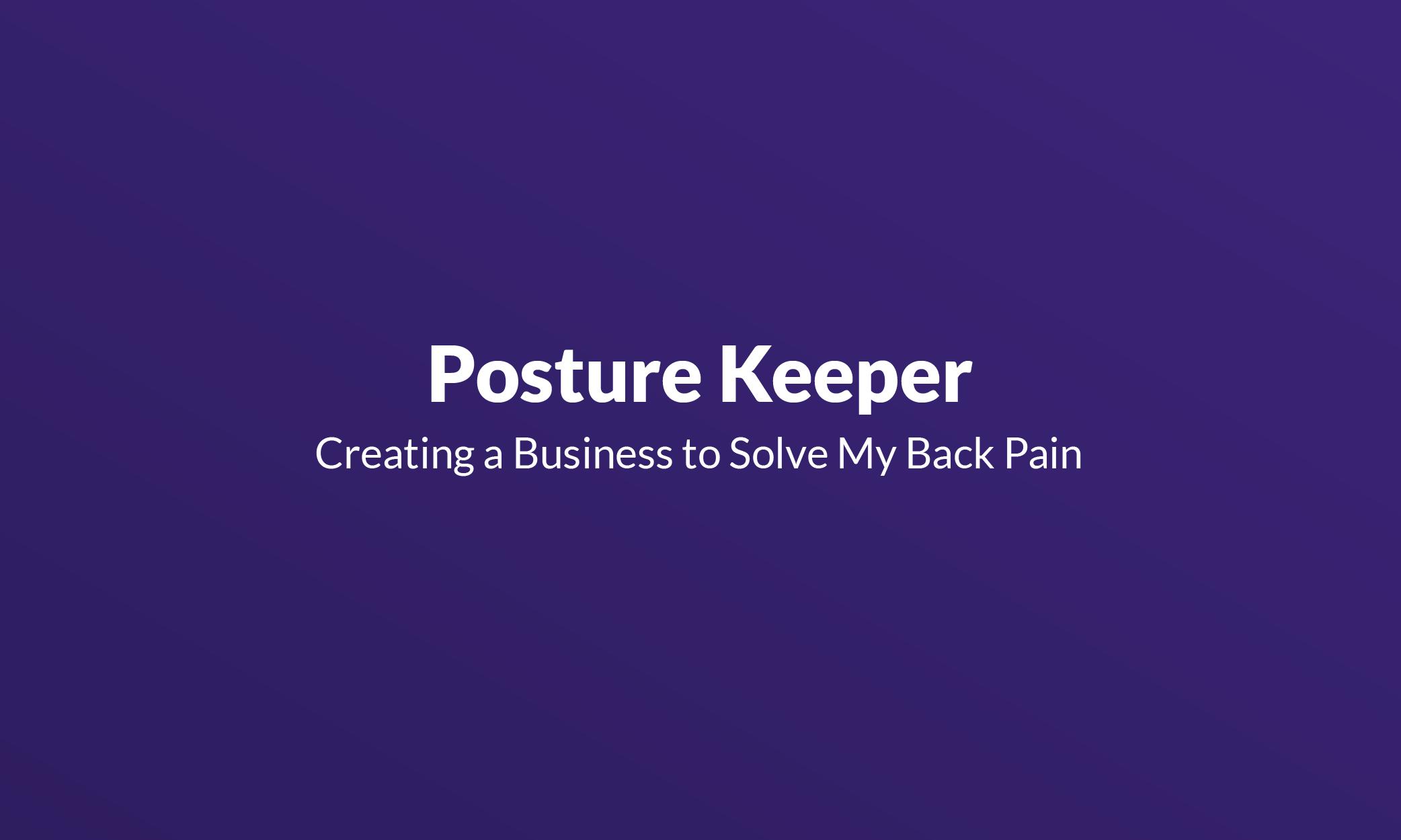 Posture Keeper Mistakes