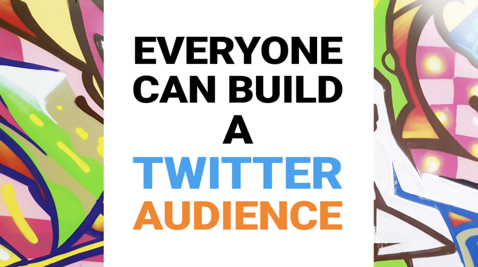 Courses for entrepreneurs #11: Everyone Can Build A Twitter Audience