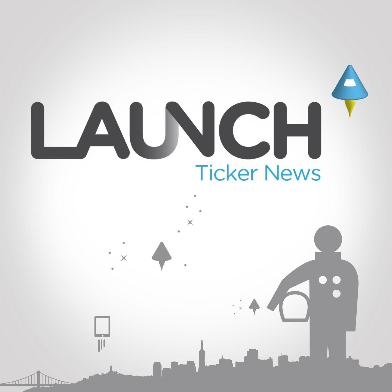 Launch Ticker