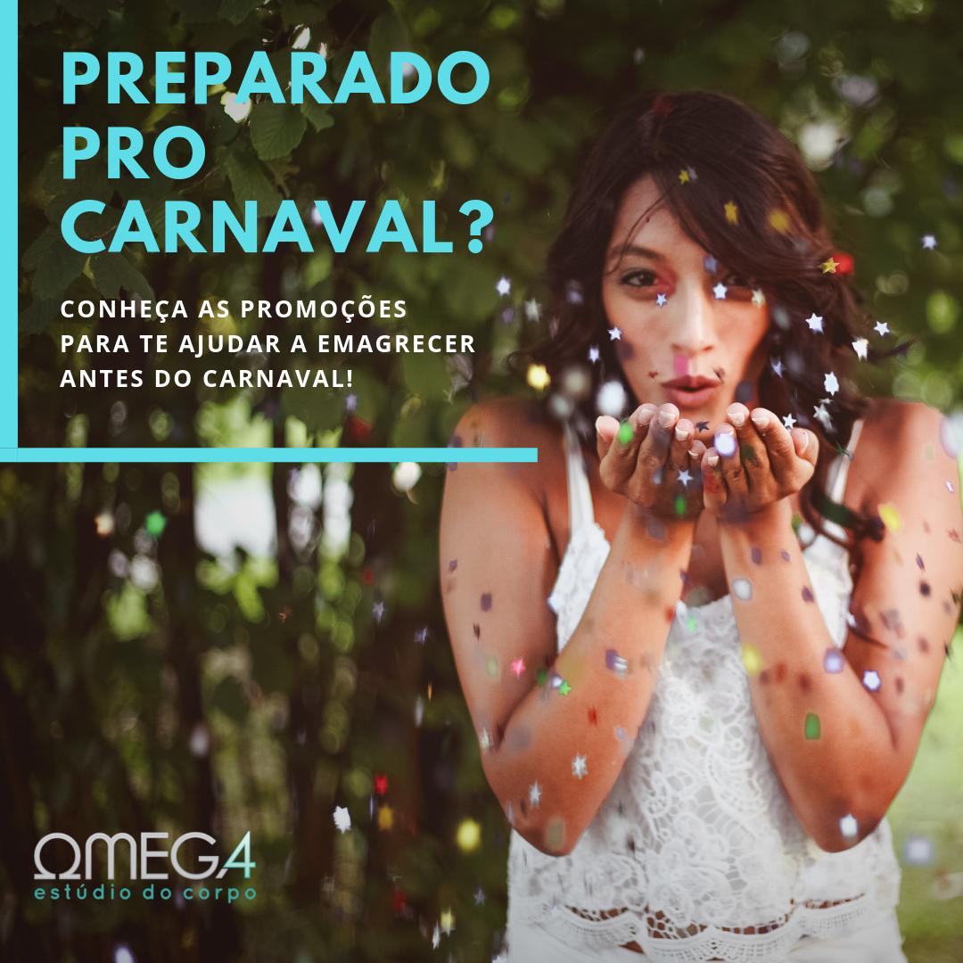 IMPERDÍVEL: Promoção de carnaval!