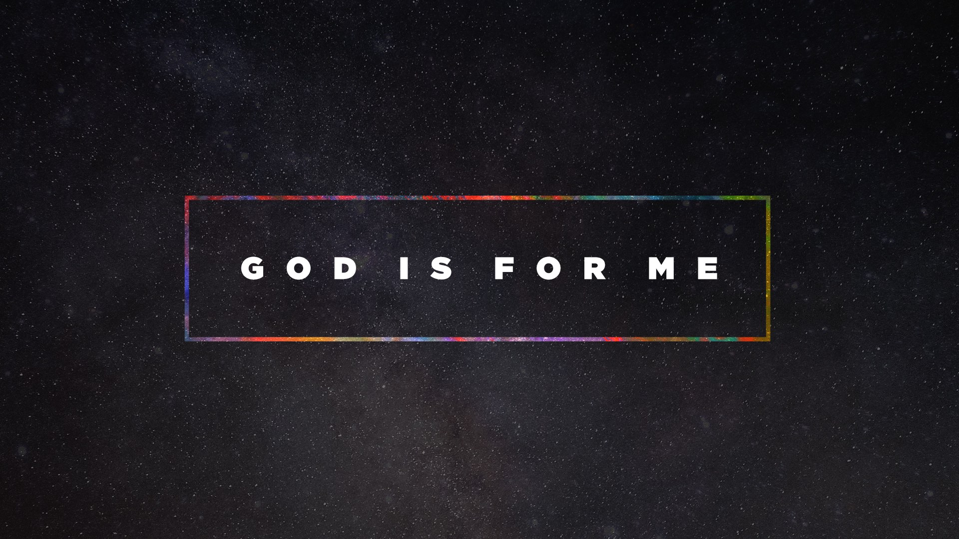 God Is For Me