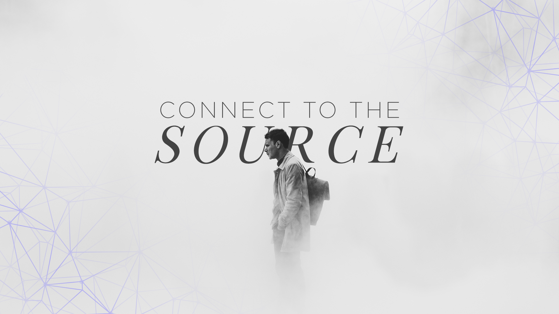 Connect To The Source