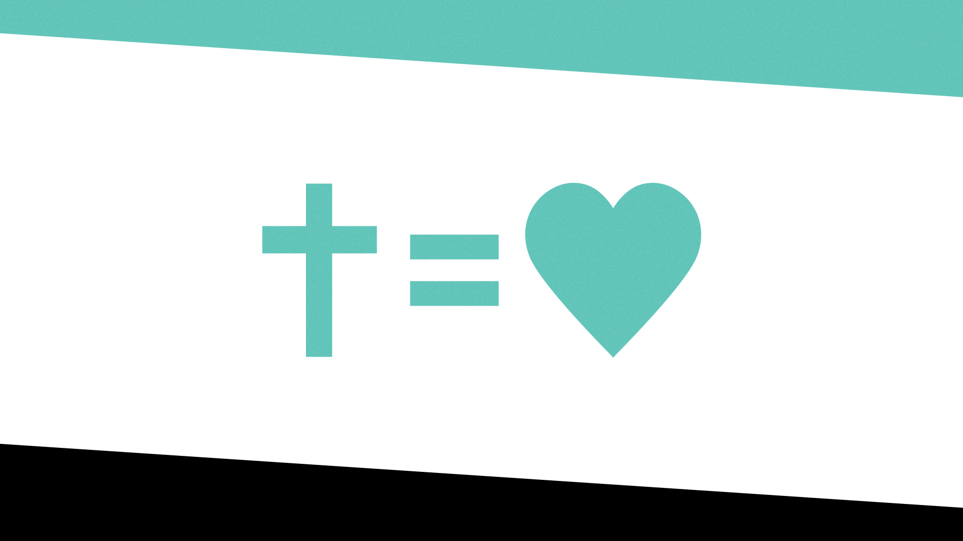 The Cross Equals Love