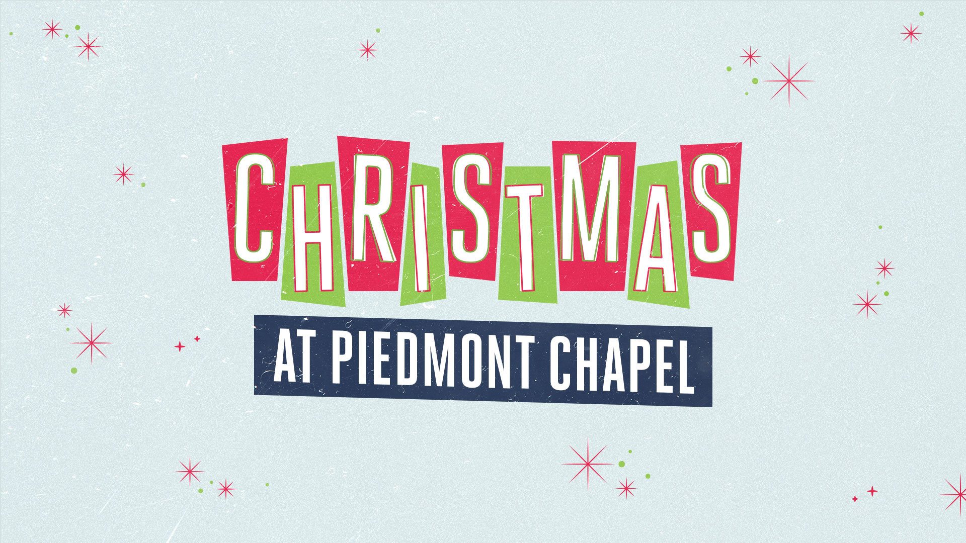 Christmas at Piedmont Chapel 2019