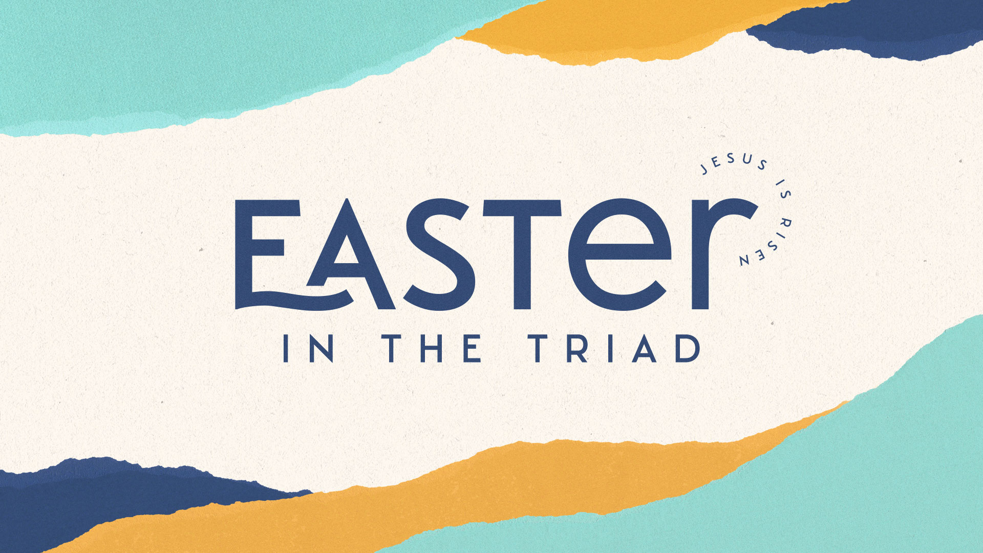 Easter in the Triad