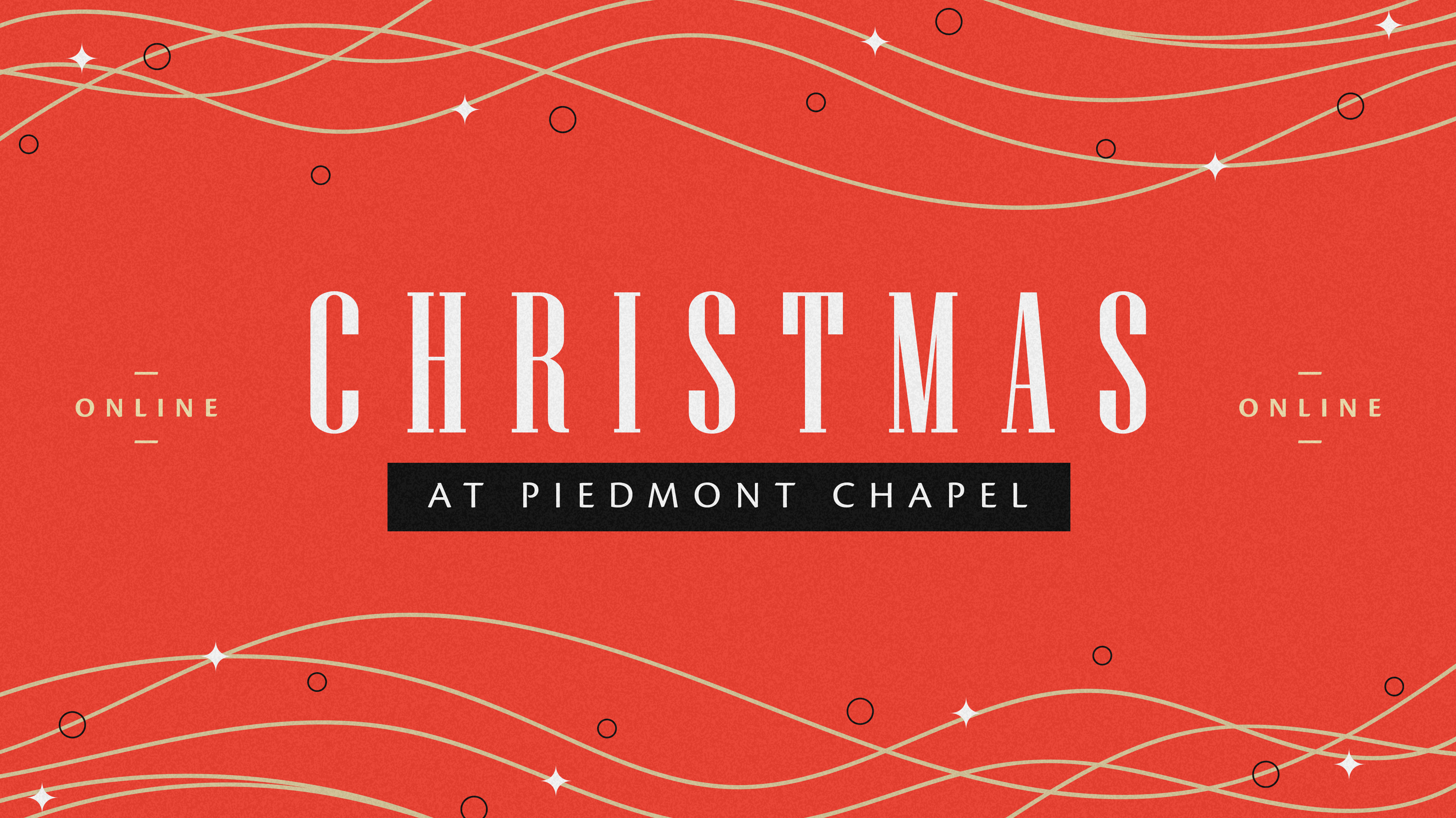 Christmas at Piedmont Chapel 2020