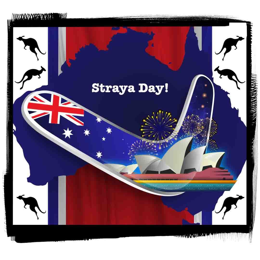 Straya Day!