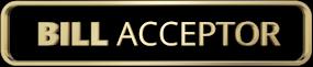 Bill Acceptor
