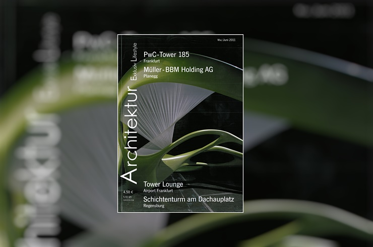 Zwei Projekte in der Zeitschrift Architektur Exklusiv Lifestyle (Mai/Juni 2011)