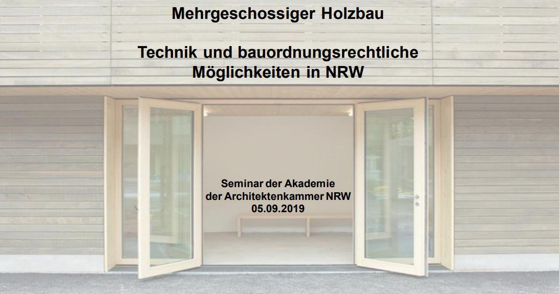 Seminar AK-NRW: Bernd Leuters bildet fort zum Thema mehrgeschossiger Holzbau in NRW