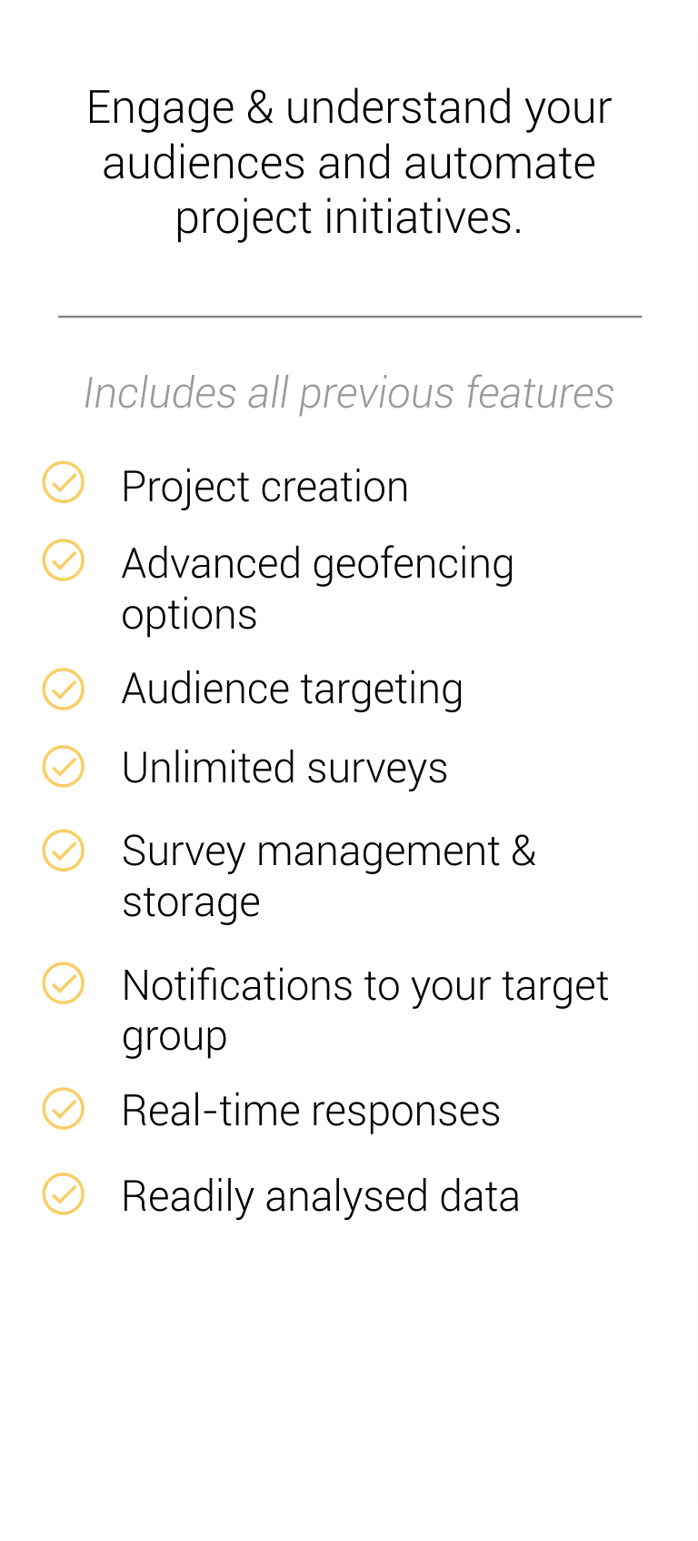 Crowd engagement - Engage & understand your audiences and automate project initiatives.