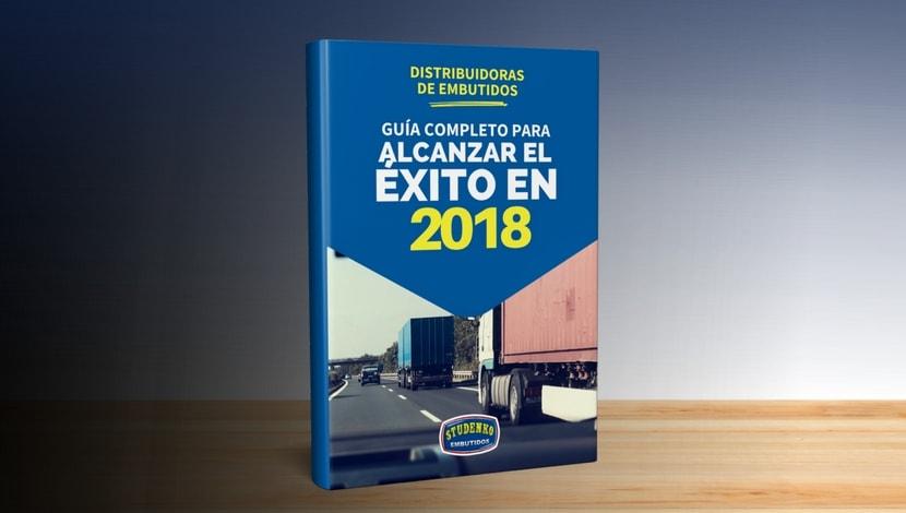 Guía de Éxito 2018 para Distribuidoras de Embutidos