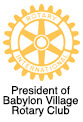 President of the Babylon, NY Village Rotary Club