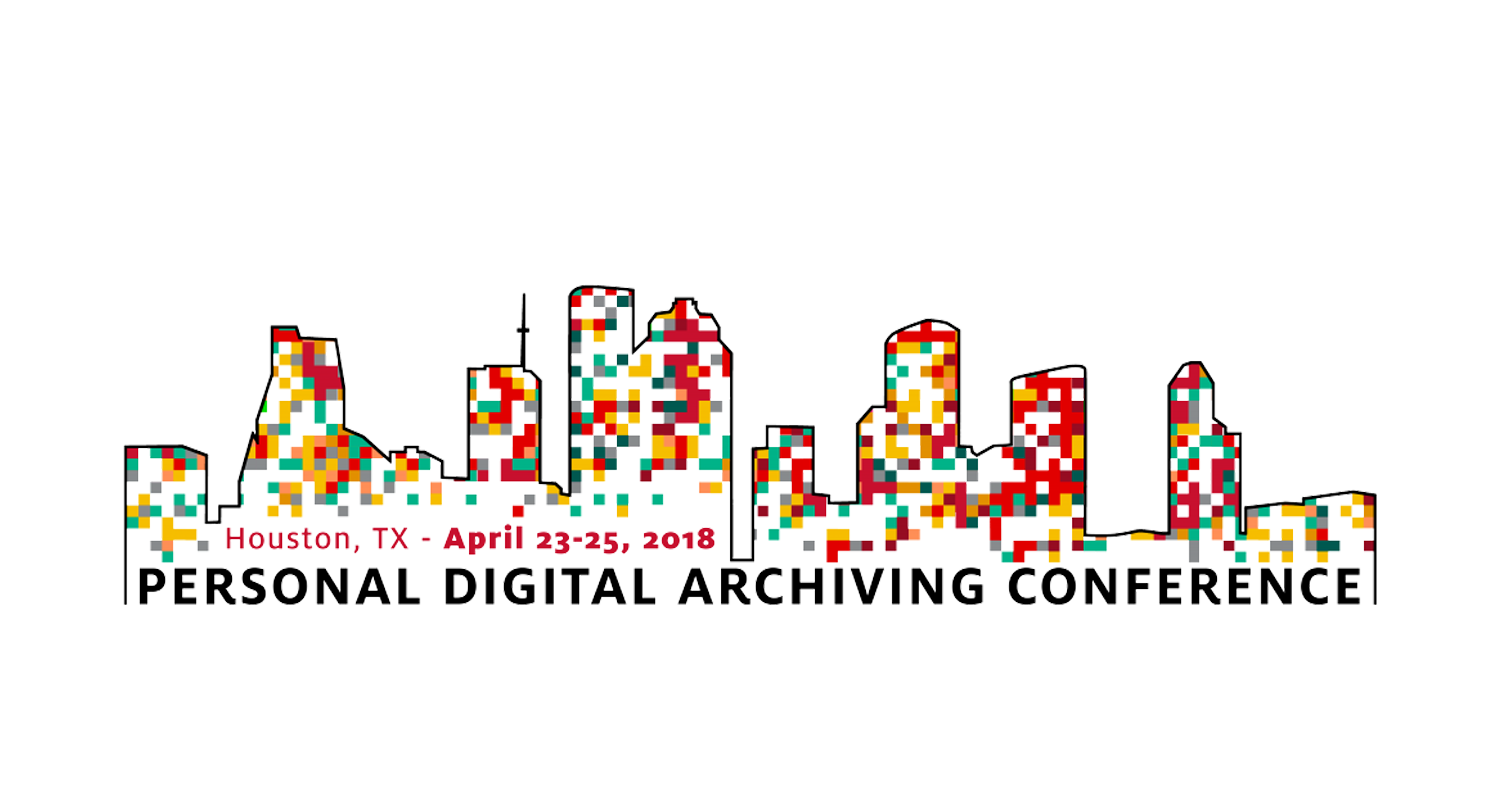 Personal Digital Archiving Conference 2018 in Houston