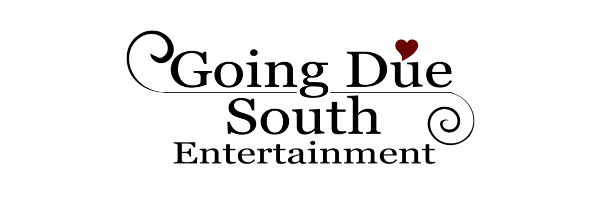 Going Due South Entertainment