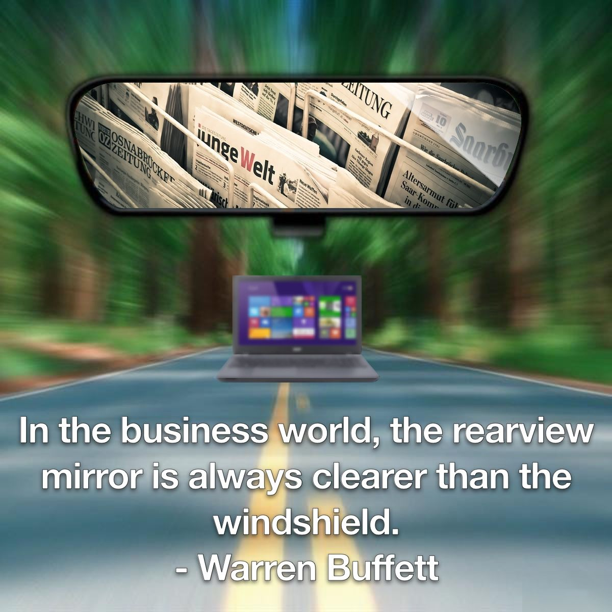 financial statements are in your rearview mirror